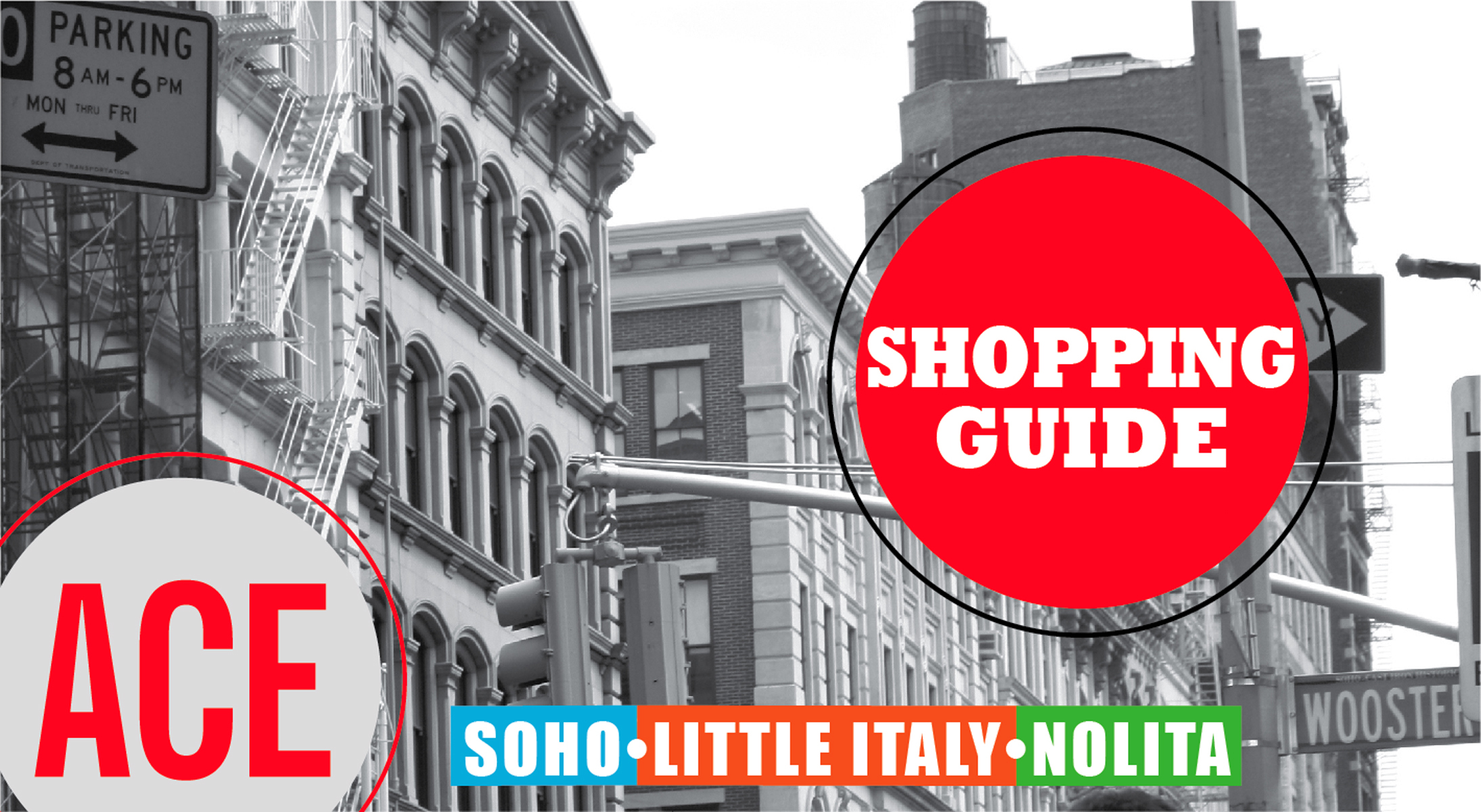 ACE's SoHo Shopping Guide